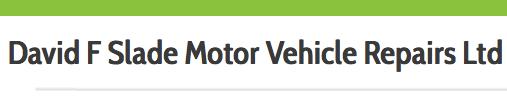 David F Slade Motor Vehicle Repairs Ltd