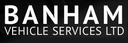 BANHAM VEHICLE SERVICES LTD