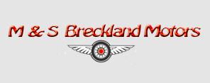 M & S Breckland Motors Ltd