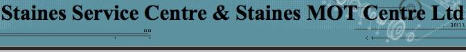 Staines MOT Centre Ltd t/a Staines Service Centre