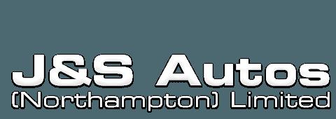 J & S AUTOS (NORTHAMPTON) LIMITED