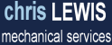 Chris Lewis Mechanical Services