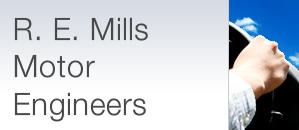 R E Mills Motor Engineers